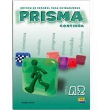 Prisma A2 Continua / Prisma A2 Continue: Metodo de espanol para extranjeros /