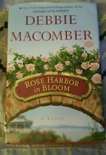 Rose Harbor in Bloom :A Novel by Debbie Macomber Signed 1st Edition 1st Printing