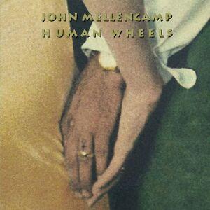 "JOHN COUGAR MELLENCAMP ""HUMAN WHEELS"""