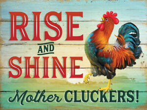 Rise And Shine Mother Cluckers Humourous Rooster Small Metal/Steel Wall Sign