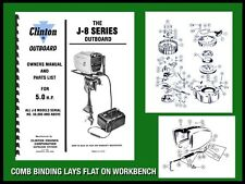 CLINTON J8 (#50,000 & up)– 5.0 H.P. OUTBOARD MOTOR OWNERS MANUAL AND PARTS LIST