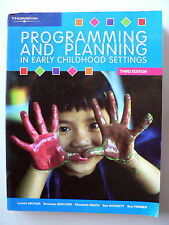 Programming and Planning in Early Childhood Settings by Leonie Arthur (2004)