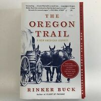 The Oregon Trail A New American Journey by Rinker Buck 2016 Paperback