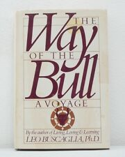 The Way Of The Bull A Voyage By Leo Buscaglia (1973)