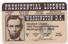 Abe Abraham Lincoln President of the United States ID card Drivers License