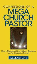 Confessions of a Mega Church Pastor (Allen Hunt) - Paperback