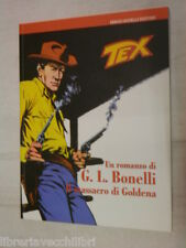 TEX Il massacro di Goldena G L Bonelli Illustraz Aldo Di Gennaro Bonelli 2008 di