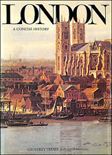 London: A Concise History by Trease, Geoffrey