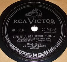 RCA Victor 20-4421 Dinah Shore w/ Henri Rene's Life Is A Beautiful Thing 78 RPM