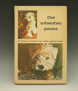 1977 THE WHEATEN YEARS MAUREEN HOLMES HISTORY IRELAND WHEATEN TERRIER AUTHOGRAPH