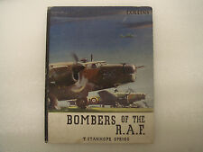 Bombers of the R.A.F. by T Stanhope Sprigg - Collins Hardback Book
