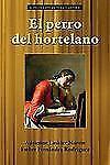 El Perro Del Hortelano by Lope de Vega (2011, Paperback)