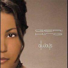 Always [Remaster] by Geri King (CD, Nov-2005, Nuendo Music Group)
