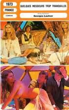 FICHE CINEMA : QUELQUES MESSIEURS TROP TRANQUILLES - Dani,Miou-Miou,Lautner 1973