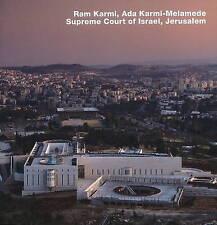 Ada Karmi-Melamede and Ram Karmi, Supreme Court of Israel, Jerusalem: Opus 71