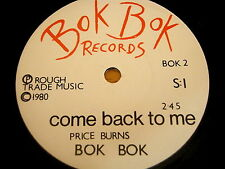 "BOK BOK - COME BACK TO ME   7"" VINYL"