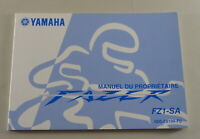 Owners Guide Proprietaire Yamaha Fazer Type FZ1-SA From 10/2006