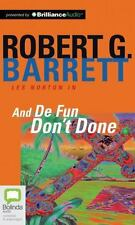 Les Norton: And de Fun Don't Done 7 by Robert G. Barrett (2013, CD, Unabridged)