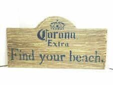 "Vtg/Retro Corona Extra Beer Sign, Corona Extra ""Find Your Beach"" - Very Cool!"