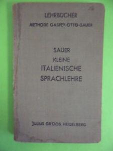 SAUER KLEINE ITALIENISCHE SPRACHLEHRE - GROOS 1939