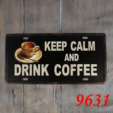 Metal Tin sign keep calm and drink coffee Decor Bar Pub Vintage Retro Poster