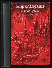 Fiction: SHIP OF DREAMS by Brian Lumley. 1986. Slipcased, limited