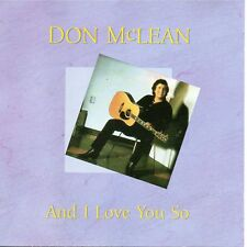 Don Mclean - And I Love You So  - 18 track Compilation CD -  1989