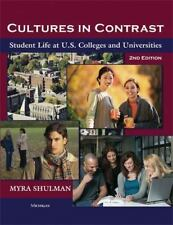 Cultures in Contrast : Student Life at U. S. Colleges and Universities by...
