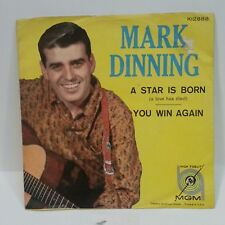 Mark Dinning MGM 12888 A STAR IS BORN / YOU WIN AGAIN 45/PS SHIPS FREE