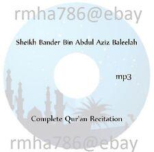 Sheikh Bander Baleelah Full Quran Recitation mp3 CD (no translation)
