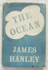 The Ocean by James Hanley Signed and Inscribed by Author 1946 Hardcover/DJ