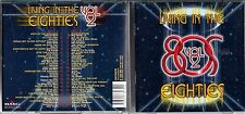 Living In The Eighties Vol.2 2cd (40 tracks)- Icehouse,New Order, Mondo Rock +