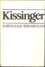 Kissinger by Marvin and Bernard Kalb-First Edition/DJ-1974