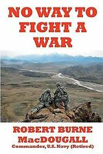No Way to Fight a War