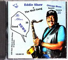 EDDIE SHAW & THE WOLF GANG Chicago Blues Session Vol.20 CD Vaan Shaw/John Primer