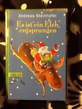 Es ist ein Elch entsprungen von Andreas Steinhöfel