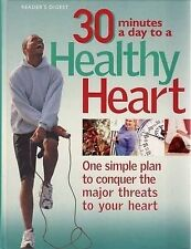 30 Minutes A Day To A Healthy Heart by Reader's Digest (Australia) book