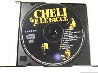 Alberto Cheli - Cheli E Le Facce - CD Album Audio Stampa ITALIA 1994 NO COVER