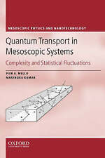 Quantum Transport in Mesoscopic Systems: Complexity and Statistical Fluctuations