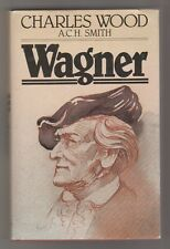 Wagner - C. Wood, A. C.H. Smith
