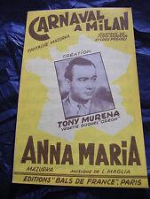 Partition Carnaval à Milan Tony Murena Anna Maria 1955 Music Sheet