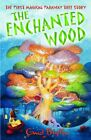 The Enchanted Wood (The Magic Faraway Tree) by Blyton, Enid 1405230274 The Cheap