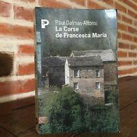 Paul Delmas-Alfonsi La Corse De Francesca Maria Narrativas De Vida Payot Shores