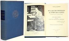 DE L'AGE DES PRIVILEGES AU TEMPS DES VANITES, Vicomte de MARSAY. éd. de 1977