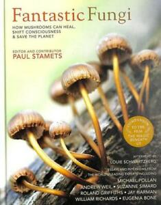 Fantastic Fungi by Paul Stamets (editor)