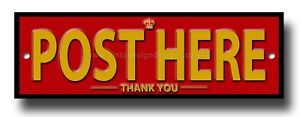 """POST HERE -THANK YOU- METAL SIGN. SIZE 8"""" X 2.5""""POST / MAIL BOX SIGN.INSTRUCTION"""