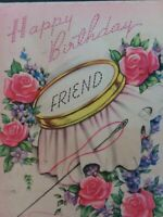 1940s Vtg FRIEND Embroidery Sewing Needle Thread Pink BIRTHDAY GREETING CARD