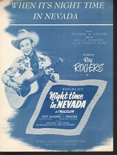 When Its Night Time In Nevada (Night Time In Nevada) 1941 Roy Rogers Sheet Music