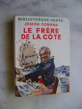 Joseph CONRAD - Le frère de la côte - Bibliothèque verte 1951