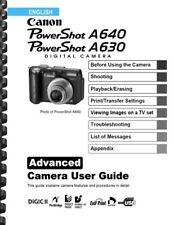 Canon Powershot A640 and A630 Advanced Camera USER GUIDE OWNER'S MANUAL